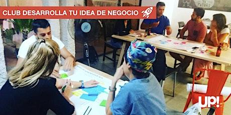 Empieza a entrenar Gratis en UP:  Desarrolla tu idea de negocio entradas