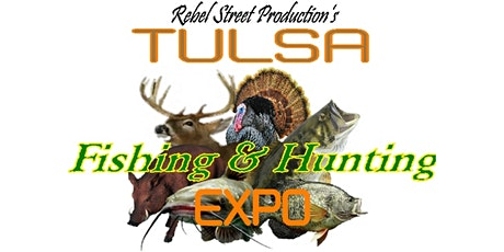 Tulsa Fishing & Hunting Expo 2021 tickets