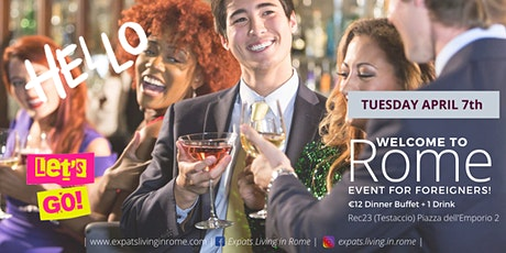 Welcome to Rome ! Event for foreigners biglietti