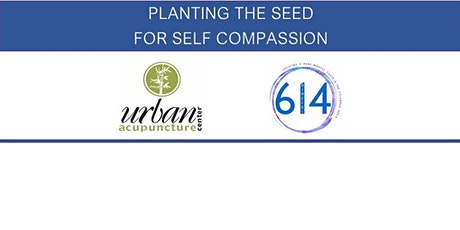 Planting the Seeds for Self-Compassion tickets