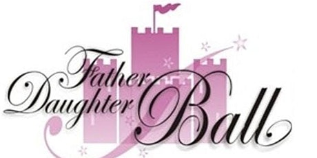 The BSM Princess Program Presents.... 1st Annual Father and Daughter Ball tickets