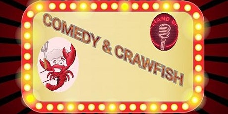 Comedy & Crawfish tickets
