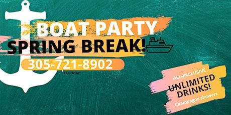 #SPRING BREAK BOAT PARTY! tickets