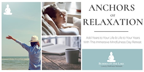 Anchors of Relaxation tickets
