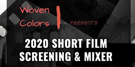 2020 Short Film Screening and Mixer tickets
