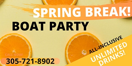 #BOOZE CRUISE MIAMI - PARTY BOAT MIAMI - SPRING BREAK tickets