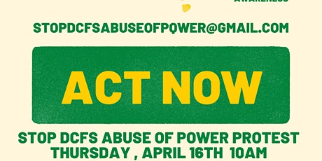 STOP DCFS ABUSE OF POWER PROTEST tickets