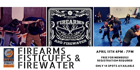 Firearms, Fisticuffs, and Firewater tickets