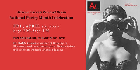 African Voices & Pen And Brush Honor Ntozake Shange for Nat'l Poetry Month tickets