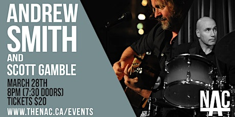 Andrew Smith & Scott Gamble LIVE at NAC tickets