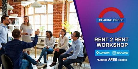 Rent 2 Rent Workshop tickets