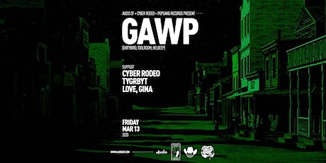 GAWP (Dirtybird) at Audio SF | FREE GUEST LIST tickets