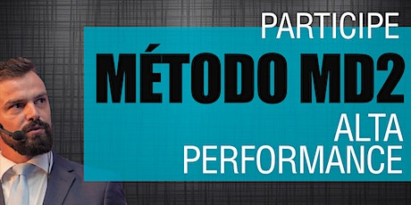 Método MD2 - Alta Performance ingressos
