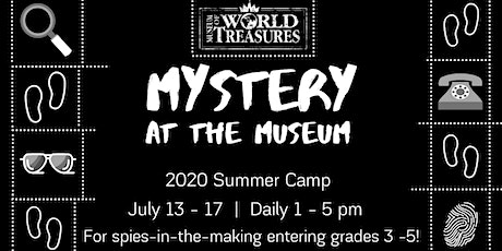 2020 Mystery at the Museum Summer Camp tickets