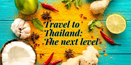 Travel to Thailand: The Next Level ~ July 1 tickets
