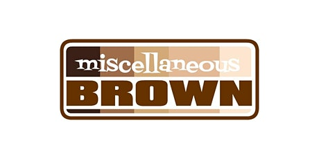 Miscellaneous Brown's Karaoke Comedy Spectacular tickets