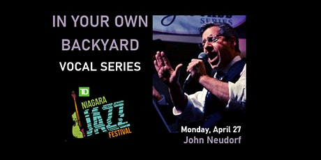 """In Your Own Backyard"" Vocal Series, Part Two: John Neudorf tickets"