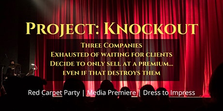 Red Carpet Premiere for Project: Knockout - POSTPONED UNTIL FURTHER NOTICE tickets