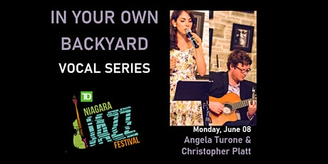 """In Your Own Backyard"" Vocal Series, Part Four: Angela Turone & Chris Platt Duo tickets"