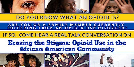 Erasing the Stigma: Opioid Use in the African American Community tickets