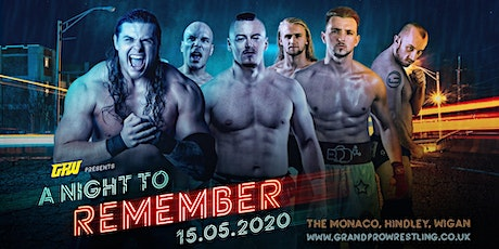 Grand Pro Wrestling  A Night To Remember tickets