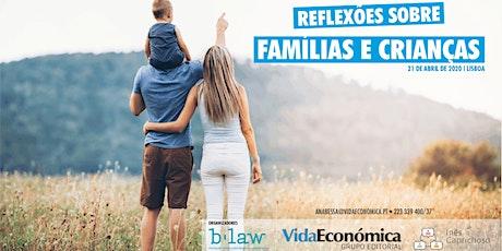 Reflexões sobre crianças e famílias bilhetes