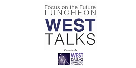 2020 West Talks: Focus on the Future Luncheon tickets