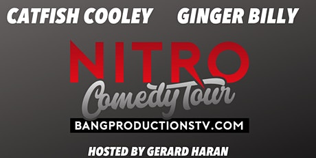 Catfish Cooley & Ginger Billy's Nitro Comedy Tour tickets