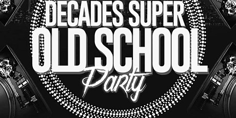 DECADES SUPER OL SKOOL PARTY AT BAYVIEW tickets