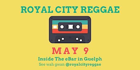 Royal City Reggae May 9 tickets