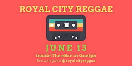 Royal City Reggae June 13 tickets