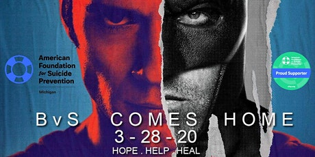 **Postponed** BvS Comes Home: Charity Screening To Benefit AFSP tickets