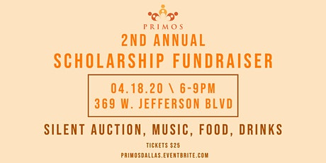 Primos Second Annual Scholarship Fundraiser tickets