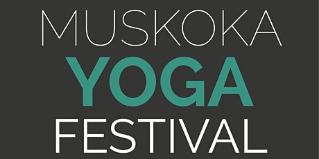 Muskoka Yoga Festival 2020 tickets