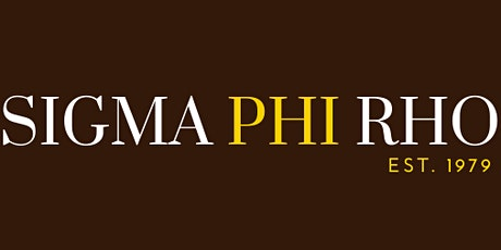Sigma Phi Rho: RHO Chapter Memorial tickets