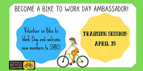 Bike to Work Day Ambassador Training - San Mateo County tickets