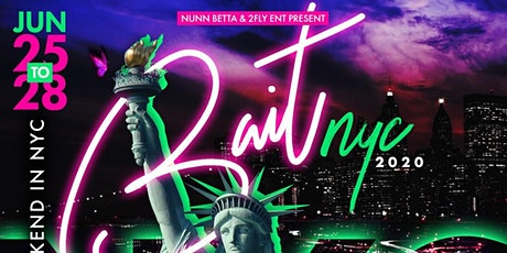 BAIT NYC 2020 PRIDE FOR WOMEN JUNE 25th - JUNE 28th!!! tickets
