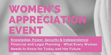 Women's Appreciation Event - Knowledge, Power, Security & Independence tickets