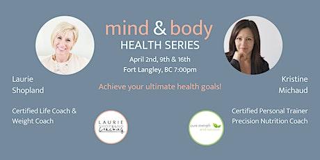 Mind & Body Health Series tickets