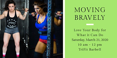 Moving Bravely: Love Your Body for What It Can Do tickets