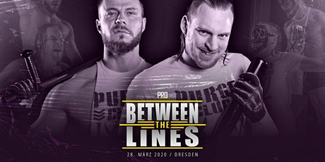 PRO Between the Lines - Wrestling in Dresden LIVE erleben! billets