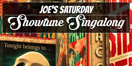 Joe's Saturday Showtune Singalong tickets