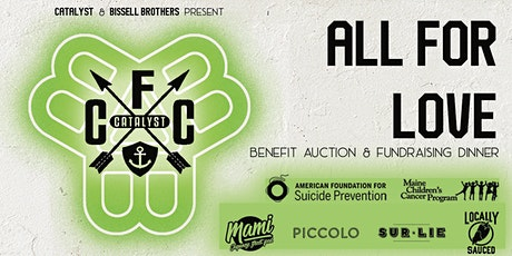 All For Love Benefit Auction tickets
