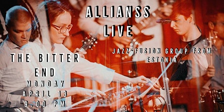 Allianss - Jazz-fusion band from Estonia - LIVE @ The Bitter End tickets