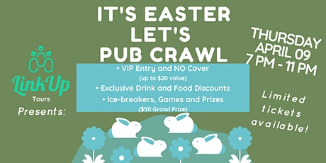 It's Easter, Let's Pub Crawl | An Easter Pub Crawl in YYJ tickets
