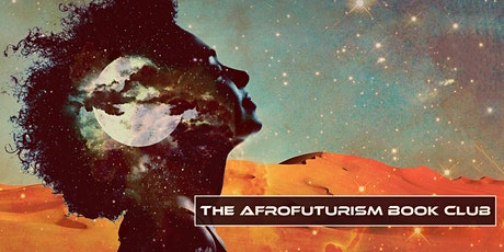 The AfroFuturism Book Club with Tyree Boyd-Pates tickets