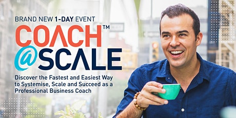 Coach at Scale™ With Dale Beaumont in Wellington tickets