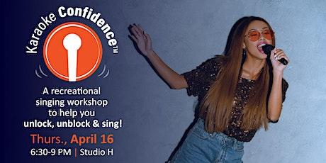 Karaoke Confidence Workshop 4/16/20 tickets