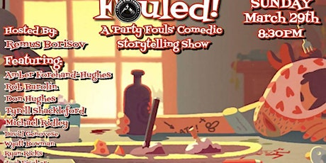 Fouled! A Party Fouls Comedic Storytelling Show tickets