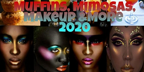 Muffins ,Mimosas, Makeup & More 2020 tickets